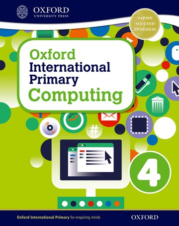 Oxford International Primary Computing Student Book 4