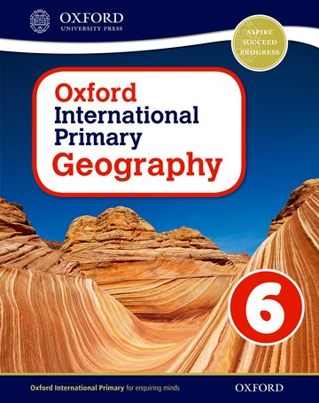 Oxford International Primary Geography Student Book 6