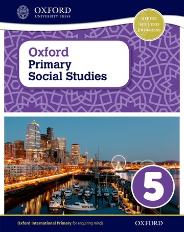 Oxford International Primary Social Studies Student Book 5