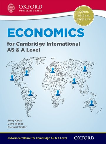 Economics for Cambridge AS & A Level Student Book