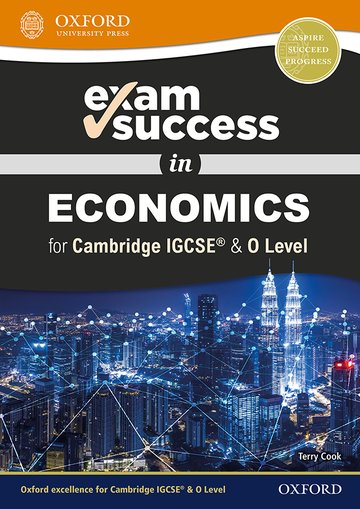 Exam Success in Economics for IGCSE & O Level