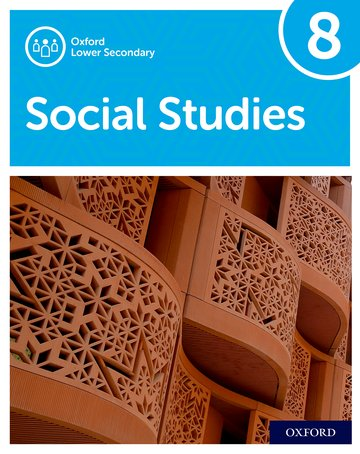 Oxford International Lower Secondary Social Studies Student Book 8