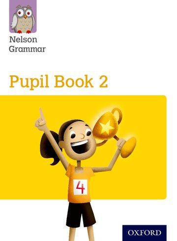 Nelson Grammar Pupil Book 2
