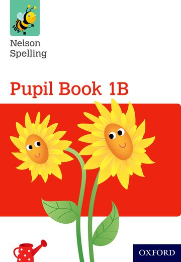 Nelson Spelling Pupil Book 1B