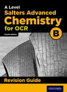 A Level Salters Advanced Chemistry for OCR B Revision Guide