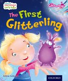 The Glitterlings: The First Glitterling (Storybook 1)