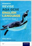 AQA GCSE English Language Targeting Grade 5 Revision Workbook