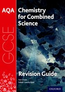 AQA GCSE Chemistry For Combined Science: Trilogy Third Edition Revision Guide