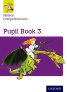 Nelson Comprehension: Pupil Book 3