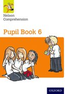 Nelson Comprehension: Pupil Book 6