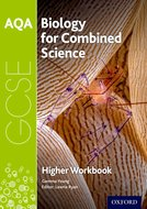 AQA GCSE Biology for Combined Science Workbook: Higher