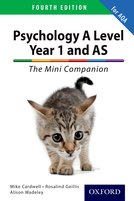 The Complete Companions: A Level Year 1 and AS Psychology: The Mini Companion for AQA Fourth Edition