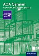 AQA AS/A Level German Grammar & Translation Workbook