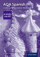 AQA AS/A Level Spanish Grammar & Translation Workbook