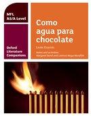 Oxford Literature Companions for A Level Languages: Como agua para chocolate
