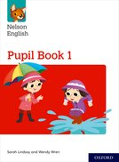 Nelson English: Year 1/Primary 2: Pupil Book 1