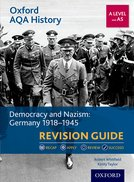 Democracy and Nazism: Germany 1918-1945 Revision Guide