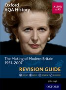 The Making of Modern Britain 1951-2007 Revision Guide