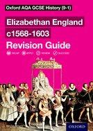 Elizabethan England c1568-1603 Revision Guide