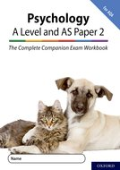 The Complete Companions: A Level Year 1 and AS Psychology: Paper 2 Exam Workbook for AQA
