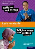 GCSE Religious Studies for Edexcel B: Religion and Ethics through Christianity and Religion, Peace and Conflict through Islam Revision Guide