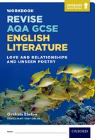 Revise AQA GCSE English Literature: Love and Relationships and Unseen Poetry Workbook: Upgrade Active Revision