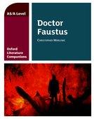 Oxford Literature Companions: Dr Faustus