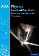 AQA GCSE Physics Required Practicals Exam Practice Workbook