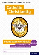 Edexcel A Catholic Christianity Foundation Workbook: Judaism for Paper 2 and Philosophy and Ethics for Paper 3