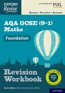 Oxford Revise: AQA GCSE (9-1) Maths Foundation Revision Workbook