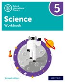 Oxford International Primary Science: Stage 5: Age 9-10: Workbook 5