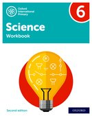 Oxford International Primary Science: Stage 6: Age 10-11: Workbook 6