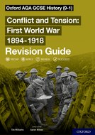 Oxford AQA GCSE History: Conflict and Tension First World War 1894-1918 Revision Guide (9-1)