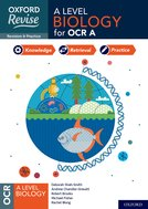 Oxford Revise: A Level Biology for OCR A Revision and Exam Practice