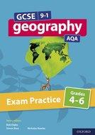 GCSE 9-1 Geography AQA: Exam Practice: Grades 4-6