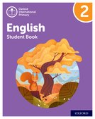 Oxford International Primary English: Stage 2: Age 6-7: Student Book 2