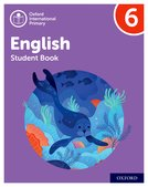 Oxford International Primary English: Stage 6: Age 10 -11: Student Book 6