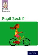 Nelson Grammar: Pupil Book 5