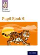 Nelson Grammar: Pupil Book 6