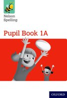 Nelson Spelling: Pupil Book 1A
