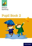Nelson Spelling: Pupil Book 2