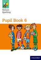 Nelson Spelling: Pupil Book 6