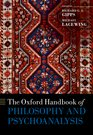 The Oxford Handbook of Philosophy and Psychoanalysis Book Cover
