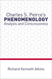 Charles S. Peirce's Phenomenology: Analysis and Consciousness Couverture du livre