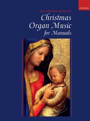 The Oxford book of Christmas organ music for manuals image