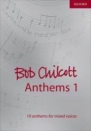 Bob Chilcott anthems 1 image