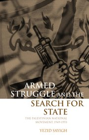Armed struggle and the search for state hardback yezid sayigh cover for armed struggle and the search for state fandeluxe Choice Image