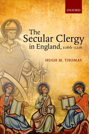 Cover for   The Secular Clergy in England, 1066-1216