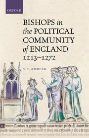 Cover for   Bishops in the Political Community of England, 1213-1272