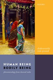 Human Being, Bodily Being: Phenomenology from Classical India Couverture du livre